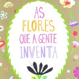 Capa do livro As flores que a gente inventa